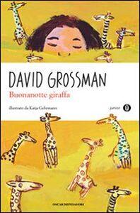 Libro Buonanotte giraffa David Grossman