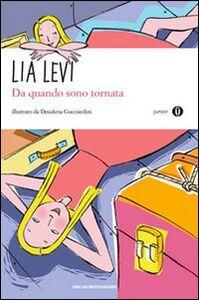 Libro Da quando sono tornata Lia Levi