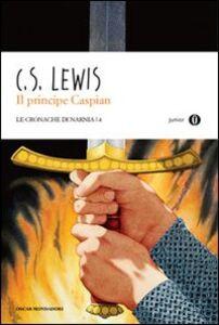 Libro Il principe Caspian. Le cronache di Narnia. Vol. 4 Clive S. Lewis
