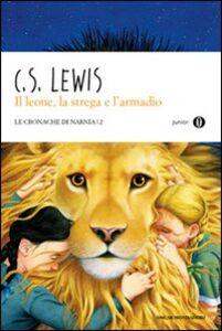 Libro Il leone, la strega e l'armadio. Le cronache di Narnia. Vol. 2 Clive S. Lewis