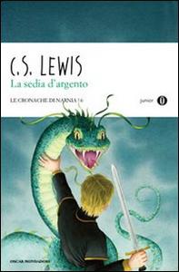 Libro La sedia d'argento. Le cronache di Narnia. Vol. 6 Clive S. Lewis