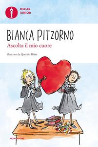 Libro Ascolta il mio cuore Bianca Pitzorno
