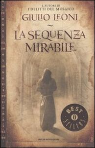 Libro La sequenza mirabile Giulio Leoni