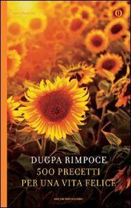 Libro 500 precetti per una vita felice Dugpa (Rinpoche)