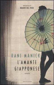 Libro L' amante giapponese Rani Manicka
