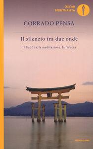 Libro Il silenzio tra due onde Corrado Pensa