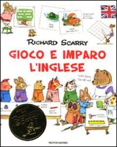 Foto Cover di Gioco e imparo con l'inglese. Vol. 2, Libro di Richard Scarry, edito da Mondadori