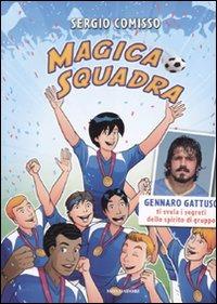 Magico Mondiale di Sergio Comisso
