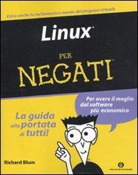Linux per negati di Richard Blum