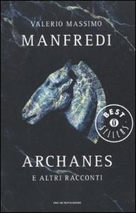 Libro Archanes e altri racconti Valerio M. Manfredi