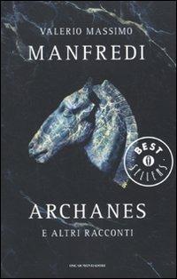 Archanes e altri racconti - Manfredi Valerio Massimo - wuz.it