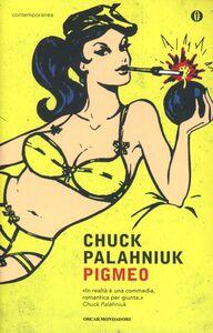 Libro Pigmeo Chuck Palahniuk