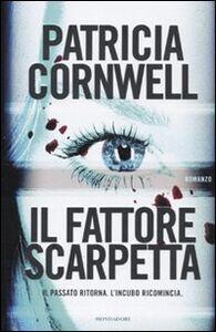Libro Il fattore Scarpetta Patricia D. Cornwell