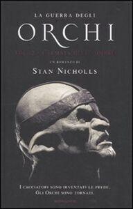 Libro L' armata delle ombre. La guerra degli orchi. Vol. 2 Stan Nicholls