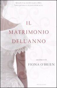 Libro Il matrimonio dell'anno Fiona O'Brien