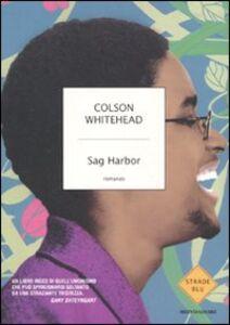 Foto Cover di Sag Harbor, Libro di Colson Whitehead, edito da Mondadori