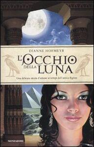 Libro L' occhio della Luna Dianne Hofmeyr