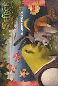 Foto Cover di Shrek e vissero felici e contenti. Il libro puzzle, Libro di  edito da Mondadori