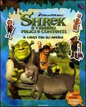 Shrek e vissero felici e contenti. Il libro con gli adesivi