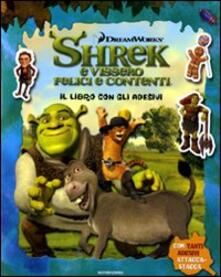 Radiospeed.it Shrek e vissero felici e contenti. Il libro con gli adesivi Image