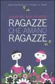 Libro Ragazze che amano ragazze Nina G. Palmieri