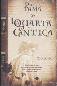 Foto Cover di La quarta cantica, Libro di Patrizia Tamà, edito da Mondadori