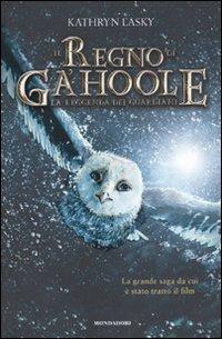 La La leggenda dei guardiani. Il regno di Ga'Hoole - Lasky Kathryn - wuz.it
