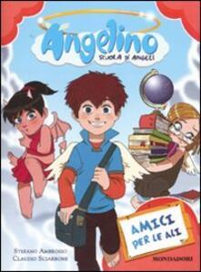 Fondazionesergioperlamusica.it Amici per le ali. Angelino. Vol. 1 Image