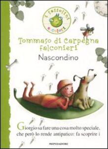 Libro Nascondino Tommaso Di Carpegna Falconieri