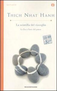 Libro La scintilla del risveglio. Lo zen e l'arte del potere Thich Nhat Hanh