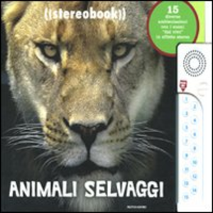 Libro Animali selvaggi. Stereobook Rosanna Hansen , Linda Falken