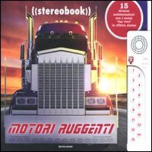 Libro Motori ruggenti. Stereobook Ben Grossblatt