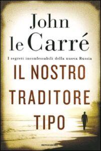 Libro Il nostro traditore tipo John Le Carré