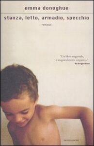 Libro Stanza, letto, armadio, specchio Emma Donoghue