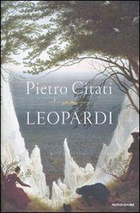 Foto Cover di Leopardi, Libro di Pietro Citati, edito da Mondadori