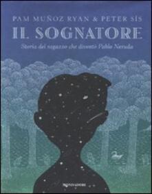 Premioquesti.it Il sognatore. Storia del ragazzo che diventò Pablo Neruda Image