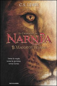 Libro Il viaggio del veliero. Le cronache di Narnia Clive S. Lewis