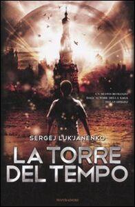 Libro La torre del tempo Sergej Luk'janenko