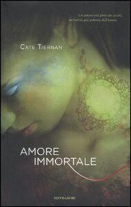 Foto Cover di Amore immortale, Libro di Cate Tiernan, edito da Mondadori