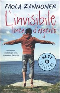 Libro L' invisibile linea d'argento Paola Zannoner
