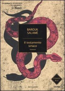 Libro Il testamento siriaco Barouk Salamé