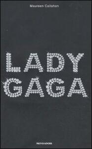 Libro Lady Gaga Maureen Callahan