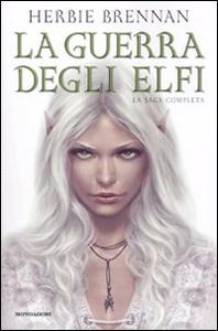 Libro La guerra degli elfi. La saga completa Herbie Brennan
