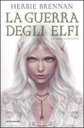 La guerra degli elfi. La saga completa