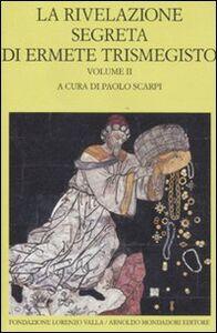Libro La rivelazione segreta di Ermete Trismegisto. Vol. 2