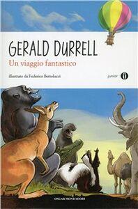 Libro Un viaggio fantastico Gerald Durrell