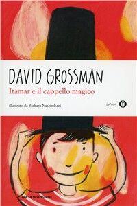 Libro Itamar e il cappello magico David Grossman
