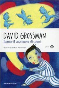 Libro Itamar il cacciatore di sogni David Grossman