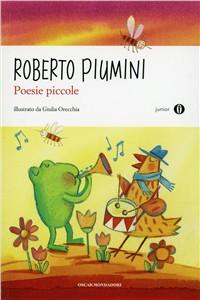 Libro Poesie piccole Roberto Piumini
