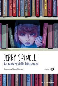 Libro La tessera della biblioteca Jerry Spinelli
